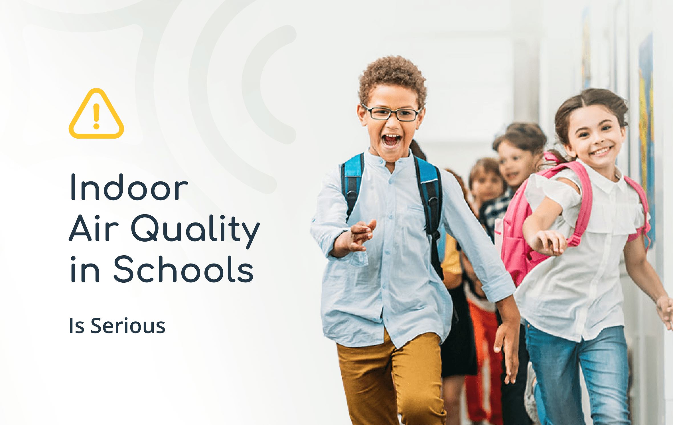 Indoor Air Quality in Schools is serious